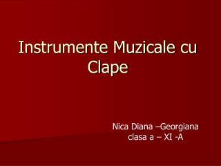 Instrumente Muzicale cu Clape