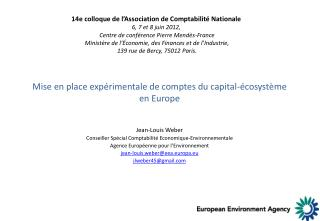Mise en place expérimentale de comptes du capital-écosystème en Europe