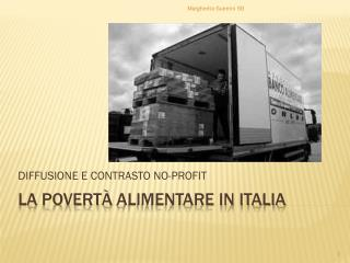 La  poVERTà  ALIMENTARE IN ITALIA