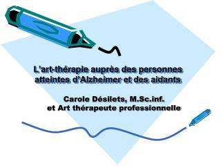 L' art-thérapie auprès des personnes atteintes d'Alzheimer et des aidants