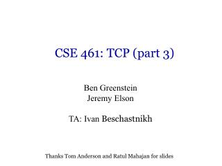 CSE 461: TCP (part 3)
