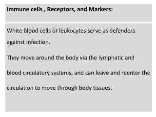 Immune cells , Receptors, and Markers: