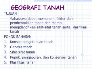 GEOGRAFI TANAH