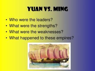 Yuan vs. Ming