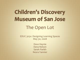 Children�s Discovery Museum of San Jose
