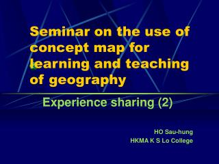 Seminar on the use of concept map for learning and teaching of geography