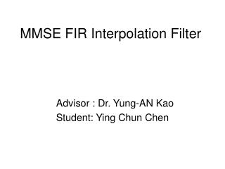 MMSE FIR Interpolation Filter