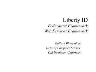 Liberty ID Federation Framework Web Services Framework