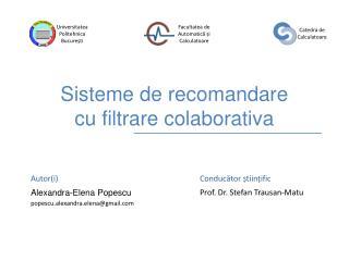 Sisteme de recomandare  cu filtrare colaborativa