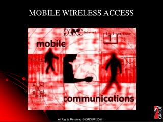 MOBILE WIRELESS ACCESS