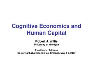 Cognitive Economics and Human Capital