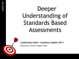 Leadership Cadre – Academy Update 2013