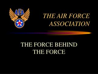 THE AIR FORCE ASSOCIATION