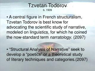 Tzvetan Todorov b. 1939