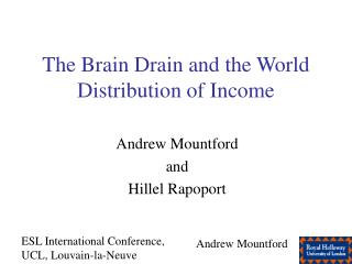 The Brain Drain and the World Distribution of Income