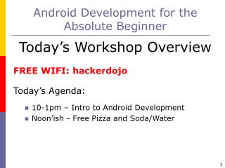 Android Development for the Absolute Beginner
