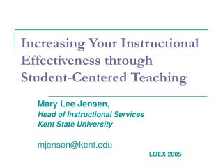 Increasing Your Instructional Effectiveness through Student-Centered Teaching