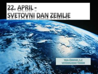 22. APRIL - SVETOVNI DAN ZEMLJE