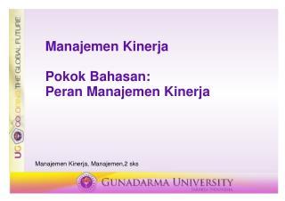 Manajemen Kinerja Pokok Bahasan: Peran Manajemen Kinerja