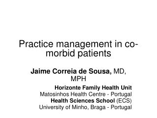 Practice management in co-morbid patients