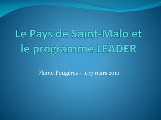 Le Pays de Saint-Malo et le programme LEADER