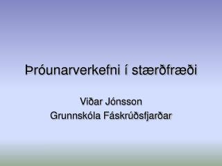 Þróunarverkefni í stærðfræði