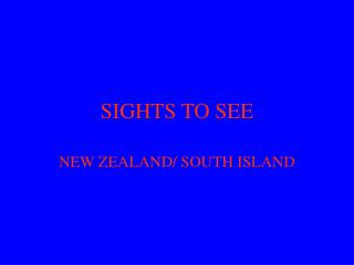 Sights to See in New Zealand