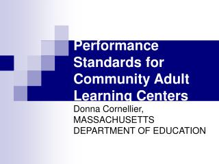 2006-2010 Performance Standards for Community Adult Learning Centers