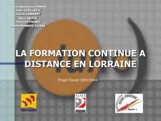 LA FORMATION CONTINUE A DISTANCE EN LORRAINE