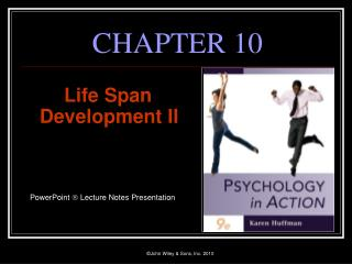 Life Span Development II     PowerPoint  Lecture Notes Presentation