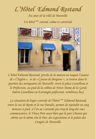 L'Hôtel  Edmond Rostand Au cœur de la ville de Marseille  Un hôtel ** central, calme et convivial