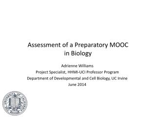 Assessment of a Preparatory MOOC  in Biology