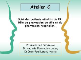 Suivi des patients atteints de PR. Rôle du pharmacien de ville et du pharmacien hospitalier.