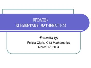 UPDATE: ELEMENTARY MATHEMATICS