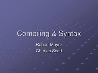 Compiling & Syntax