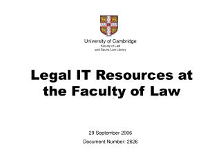 University of Cambridge Faculty of Law  and Squire Law Library