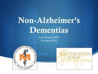 Non-Alzheimer ' s Dementias