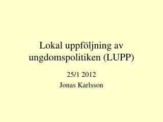 Lokal uppföljning av ungdomspolitiken (LUPP)