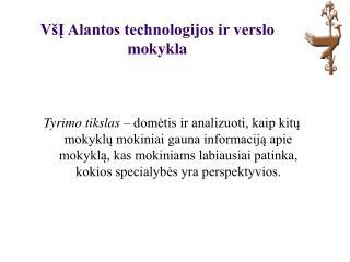 VšĮ Alantos technologijos ir verslo mokykla