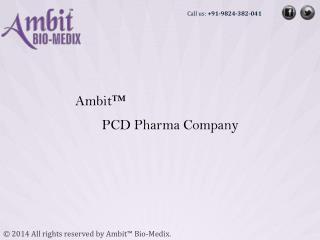 Ambit Bio-Medix | PCD Pharma company