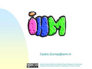 Cedric.Dumasemn.fr   contrat Creative Commons Paternit -Pas dUtilisation Commerciale-Partage des Conditions Initiales