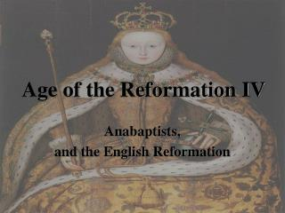 Age of the Reformation IV