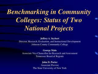 Benchmarking in Community Colleges: Status of Two National Projects