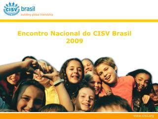 Encontro Nacional do CISV Brasil 2009