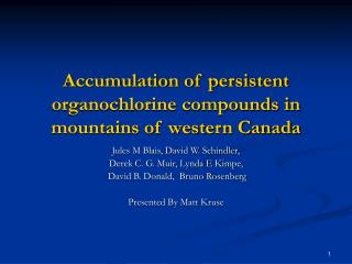 Accumulation of persistent organochlorine compounds in mountains of western Canada