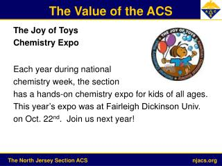 The Joy of Toys Chemistry Expo Each year during national chemistry week, the section