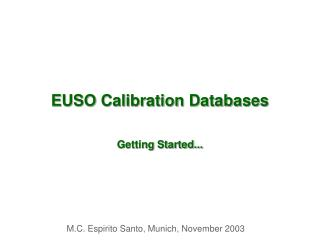EUSO Calibration Databases