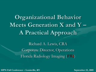 Organizational Behavior Meets Generation X and Y   A Practical Approach