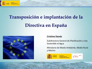 Transposición e implantación de la Directiva en España