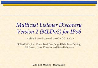 Multicast Listener Discovery Version 2 (MLDv2) for IPv6